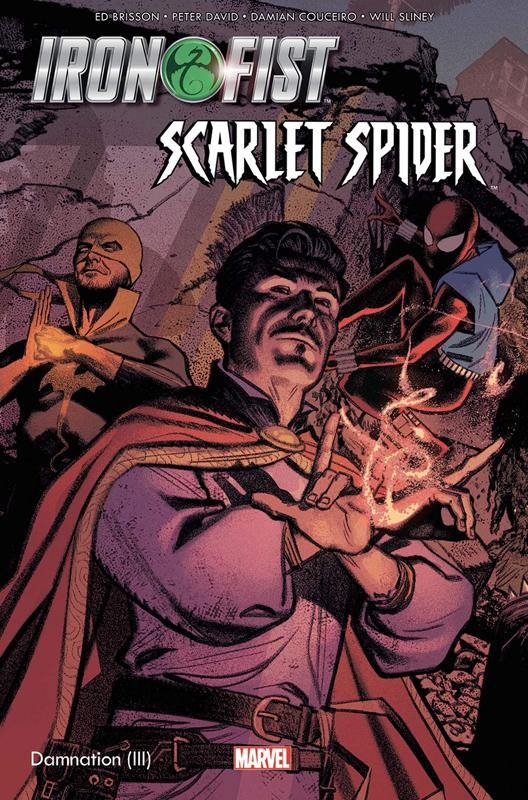 Iron Fist et Scarlet Spider , comics chez Panini Comics de Brisson, David, Couceiro, Sliney, Rosenberg, Troy, Smallwood