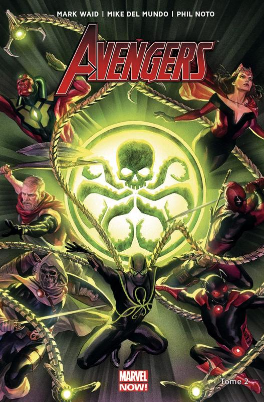 Avengers T2, comics chez Panini Comics de Whitely, Waid, D'Alfonso, Noto, Del Mundo