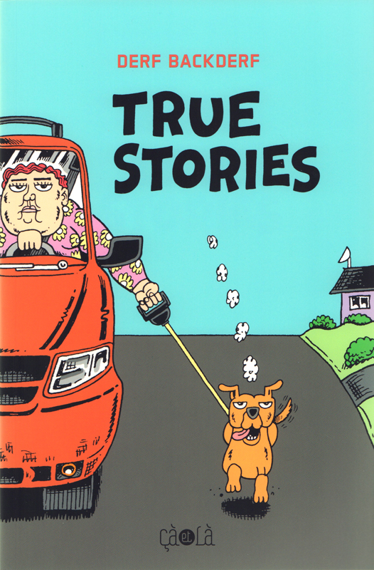 True stories, comics chez Çà et là de Backderf