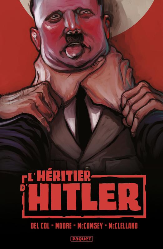 L'Héritier d'Hitler, comics chez Paquet de Moore, Del Col, McComsey