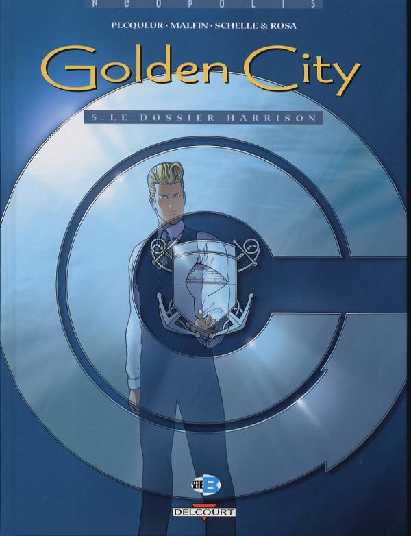 Golden city T5 : Le Dossier Harrison (0), bd chez Delcourt de Pecqueur, Malfin, Rosa, Schelle