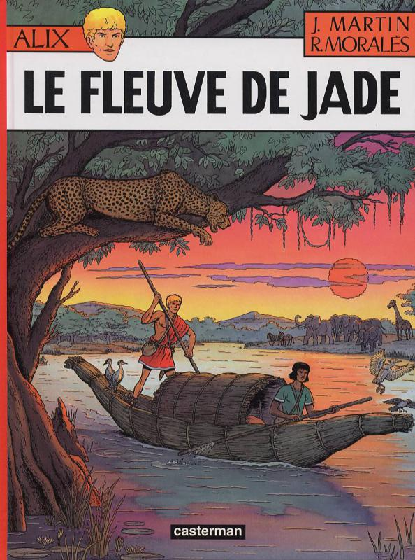 Alix T23 : Le fleuve de Jade (0), bd chez Casterman de Moralès, Martin