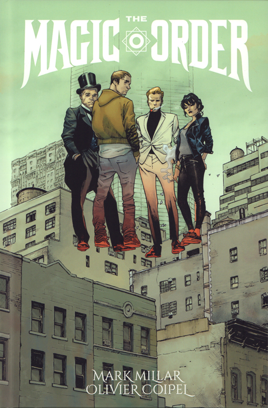 The Magic Order T1, comics chez Panini Comics de Millar, Coipel, Stewart