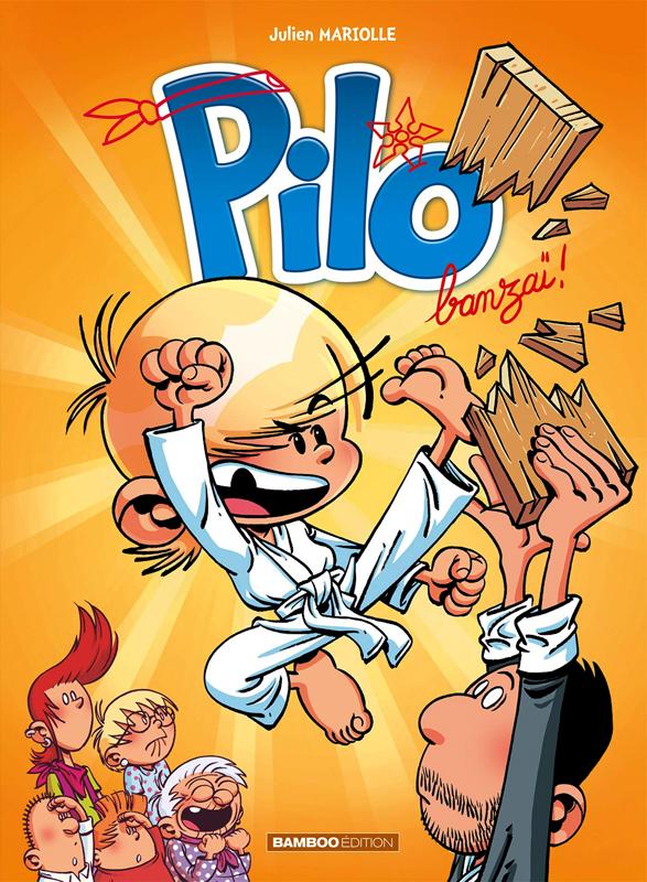 Pilo T3 : Banzaï ! (0), bd chez Bamboo de Mariolle, BenBK