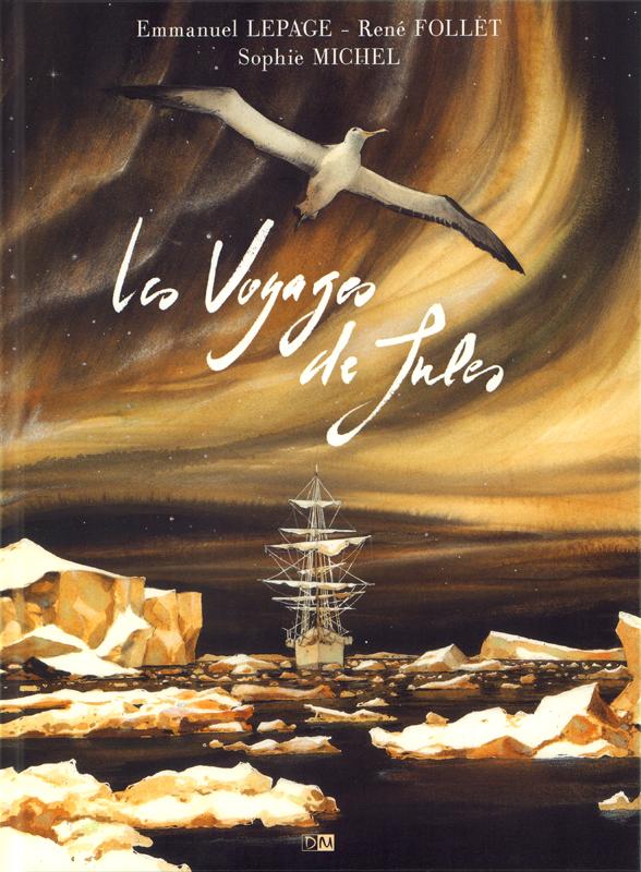 Les Voyages de Jules, bd chez Daniel Maghen de Michel, Follet, Lepage