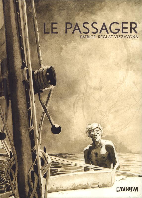 Le Passager, bd chez Warum de Réglat-Vizzavona