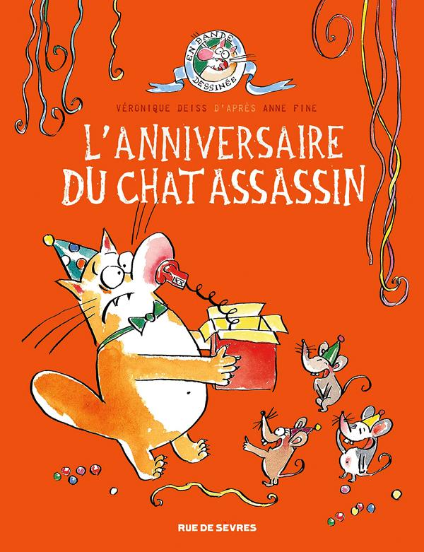 Le Chat assassin T4 : L'anniversaire du chat assassin (0), bd chez Rue de Sèvres de Deiss