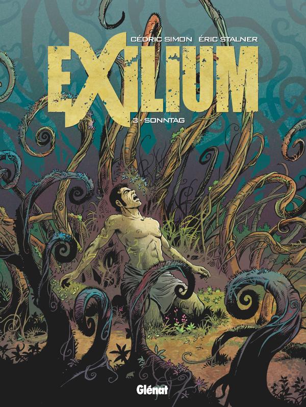Exilium T3 : Sonntag (0), bd chez Glénat de Stalner, Simon, Fantini