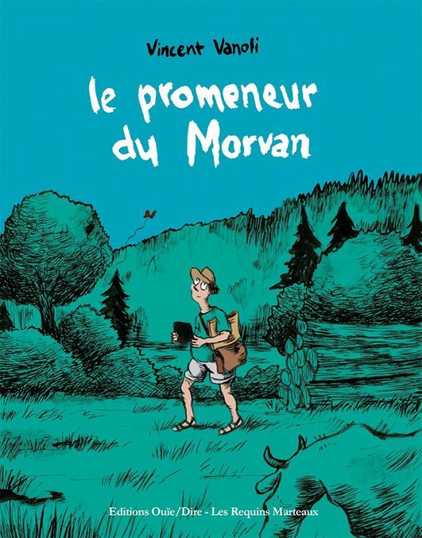 Le Promeneur du Morvan, bd chez Les Requins Marteaux de Vanoli