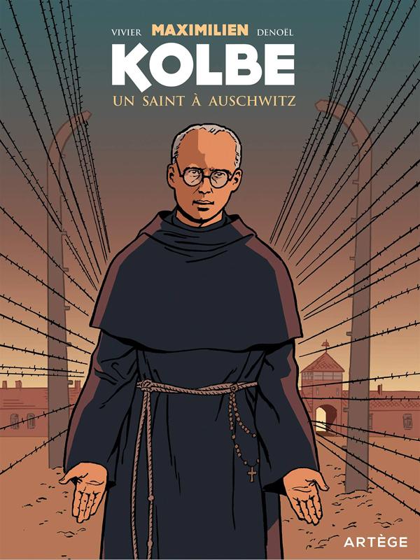 Maximilien Kolbe : Un saint à Auschwitz (0), bd chez Artège Editions de Vivier, Parenteau-Denoël, Costes
