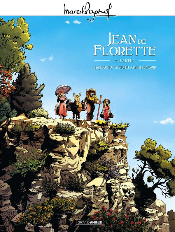 Jean de Florette T2, bd chez Bamboo de Scotto, Stoffel, Galland, Guillé, Campagnolo