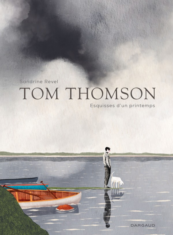 Tom Thomson, esquisses du printemps, bd chez Dargaud de Revel