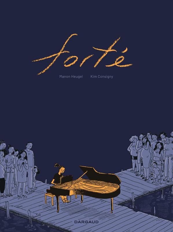 Forté, bd chez Dargaud de Heugel, Consigny, Dumeige
