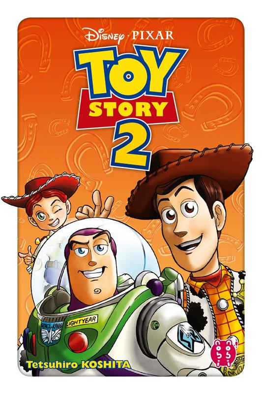 Toy story T2, manga chez Nobi Nobi! de Koshita