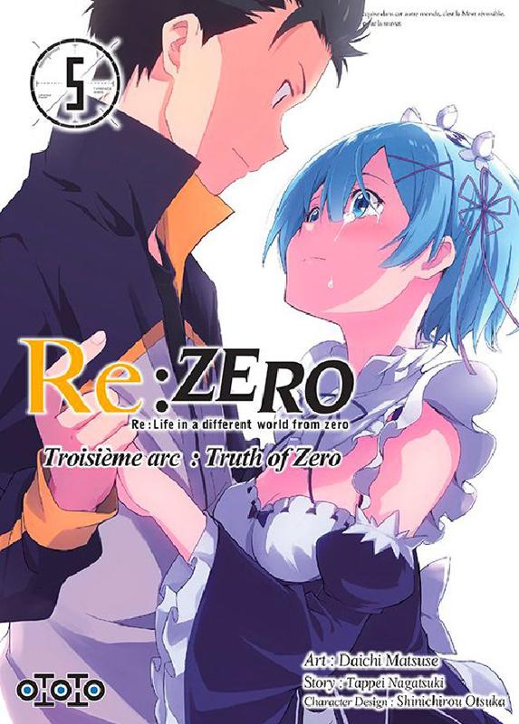 Re:Zero – 3e arc Truth of zero, T5, manga chez Ototo de Nagatsuki, Matsuse