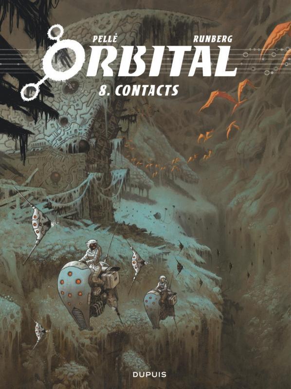 Orbital T8 : Contacts (0), bd chez Dupuis de Runberg, Pellé