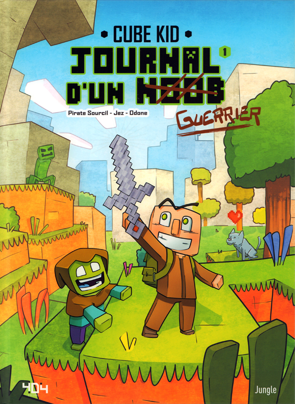 Journal d'un noob T1 : Un nouveau guerrier (0), bd chez Jungle de Piratesourcil, Jez, Odone