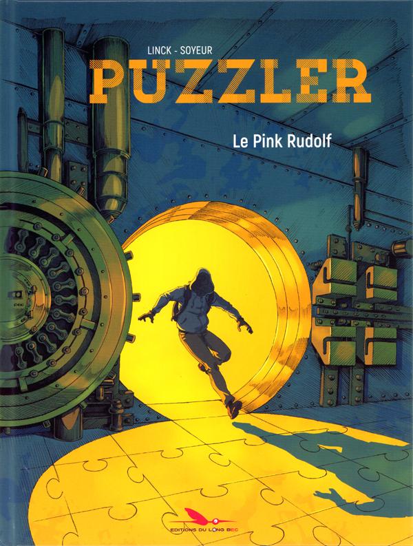 Puzzler, bd chez Les éditions du Long Bec de Linck, Soyeur, Lefèvre