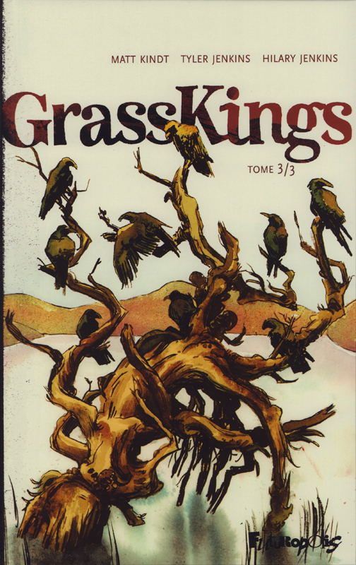 Grasskings T3, bd chez Futuropolis de Kindt, Jenkins, Jenkins