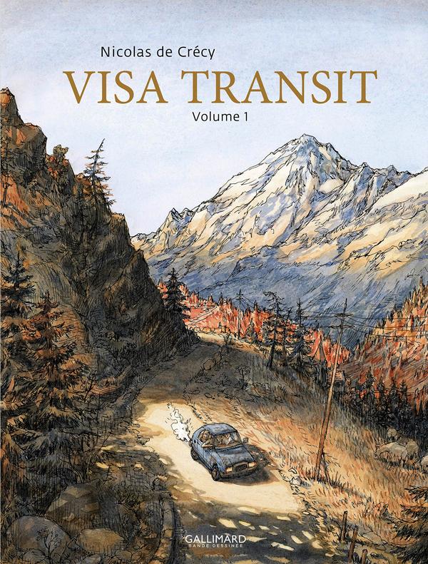 Visa Transit T1, bd chez Gallimard de de Crecy