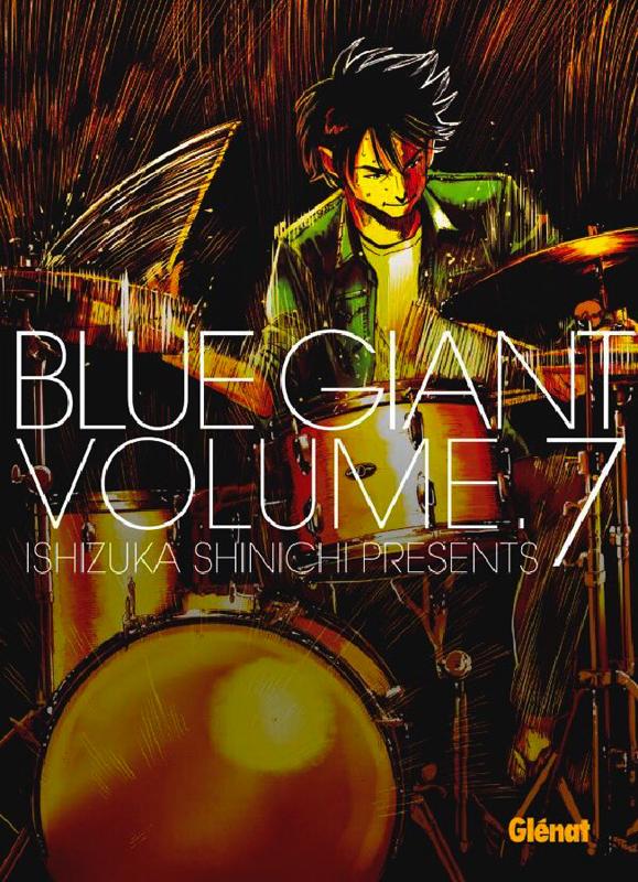 Blue giant T7, manga chez Glénat de Ishizuka