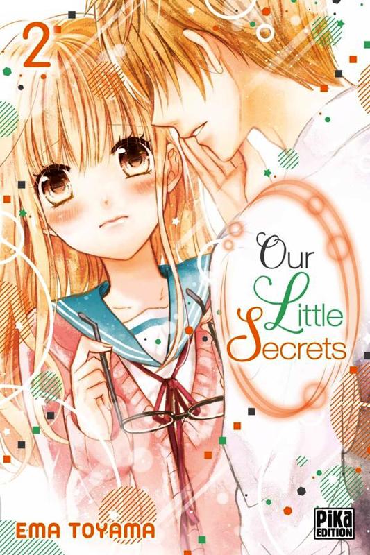 Our little secrets  T2, manga chez Pika de Toyama