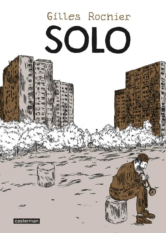 Solo, bd chez Casterman de Rochier