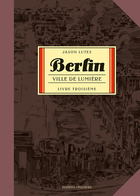 Berlin T3 : Ville de lumière (0), comics chez Delcourt de Lutes