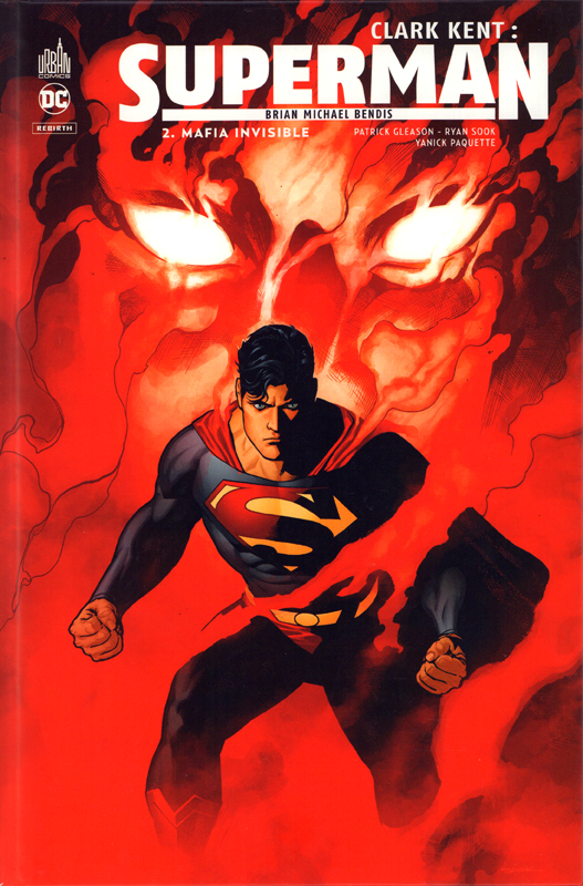 Clark Kent : Superman  T2 : Mafia invisible (0), comics chez Urban Comics de Bendis, Paquette, Gleason, Sook, Sanchez, Anderson