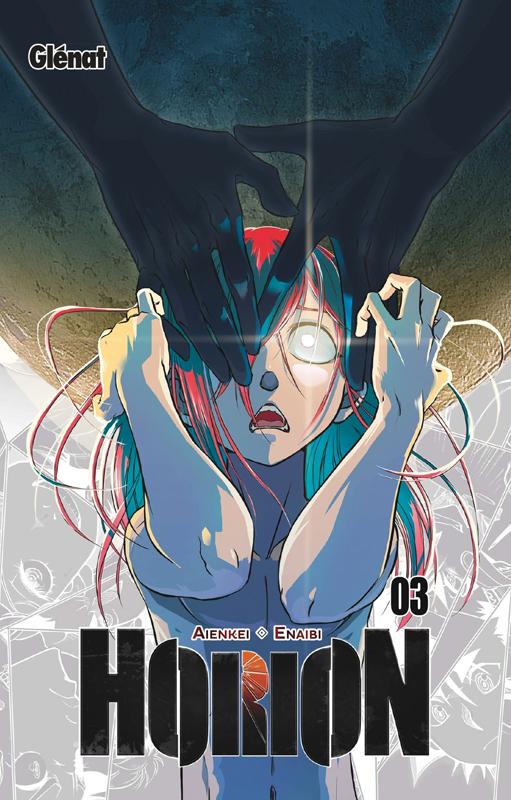 Horion T3, manga chez Glénat de Aienkei, Enaibi