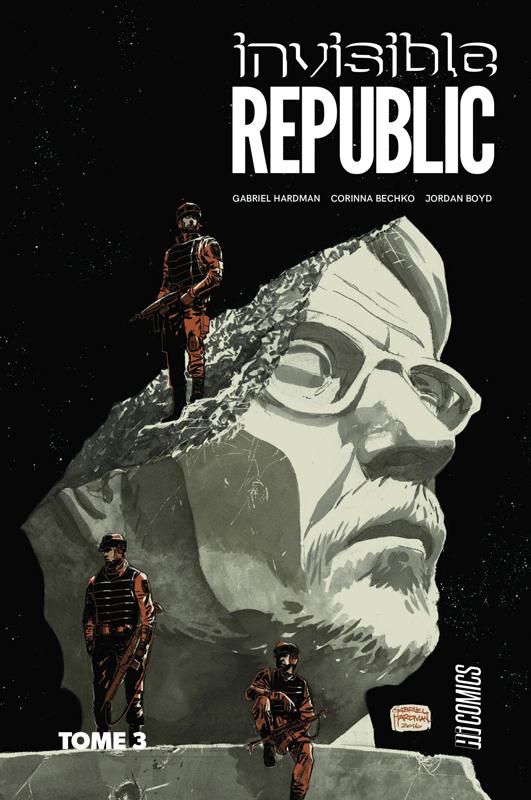 Invisible Republic T3, comics chez Hi Comics de Hardman, Bechko, Todd, Boyd