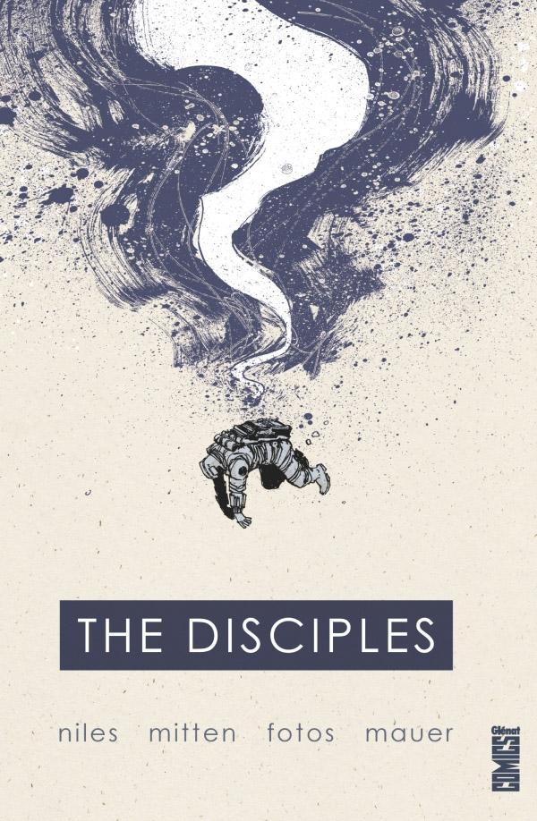 The Disciples, comics chez Glénat de Niles, Mitten, Fotos