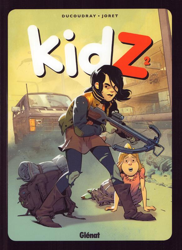 KidZ T2, bd chez Glénat de Ducoudray, Joret