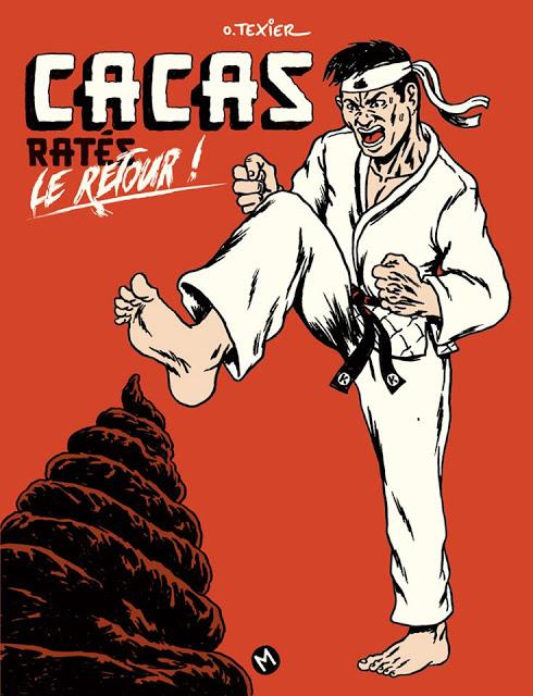 Cacas ratés T2 : Le retour (0), bd chez Même pas mal Editions de Texier