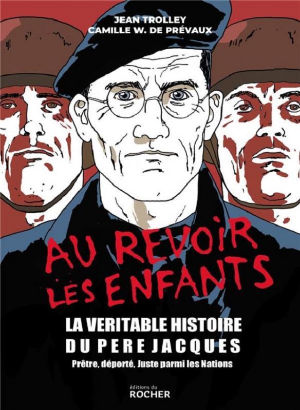 Au-revoir les enfants, bd chez Editions du Rocher de W. de Prévaux, Trolley