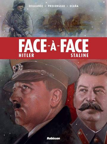 Face à face T1 : Hitler / Staline (0), bd chez Robinson de Prolongeau, Delalande, Ocaña, Le Hénanff