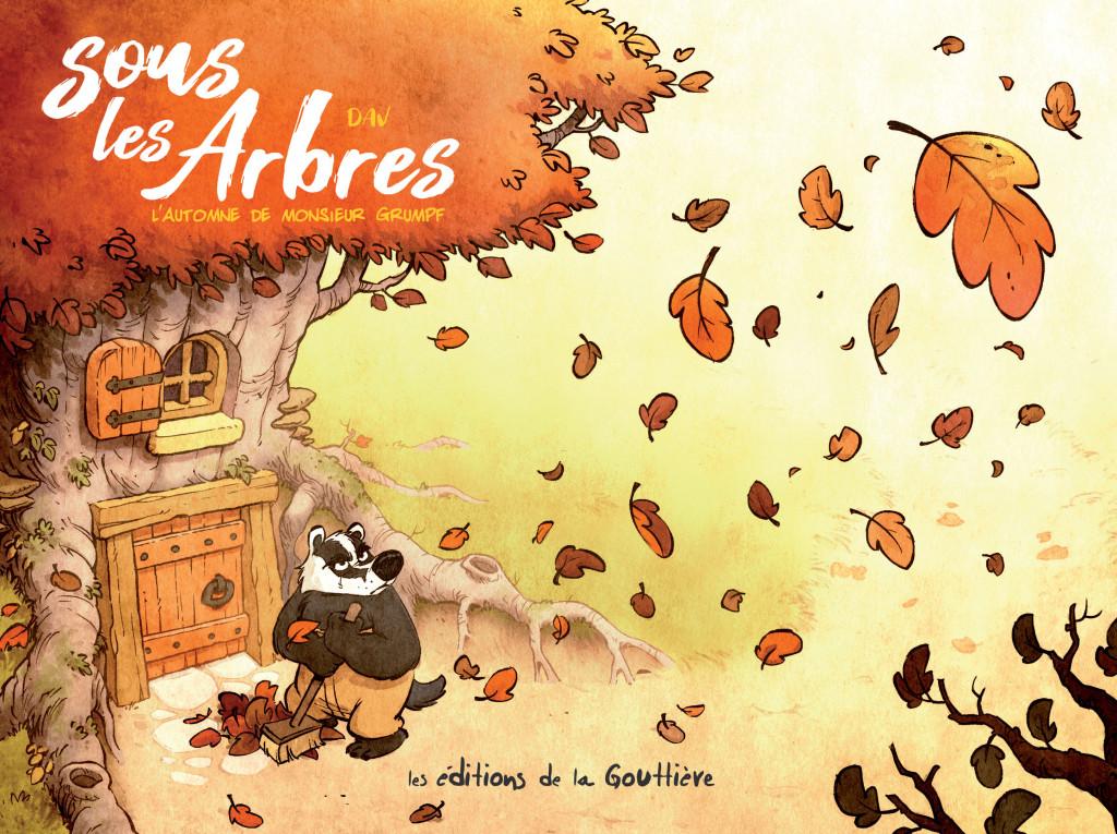 Sous les arbres T1 : L'Automne de Monsieur Grumpf (0), bd chez Editions de la Gouttière de Dav