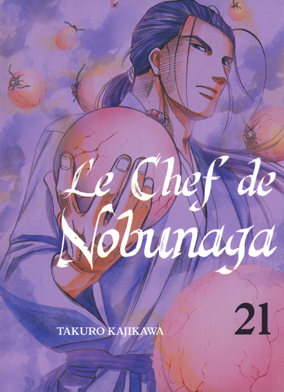 Le chef de Nobunaga T21, manga chez Komikku éditions de Kajikawa