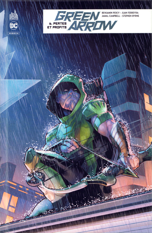 Green Arrow Rebirth T6 : Pertes et profits (0), comics chez Urban Comics de Percy, Ferreyra