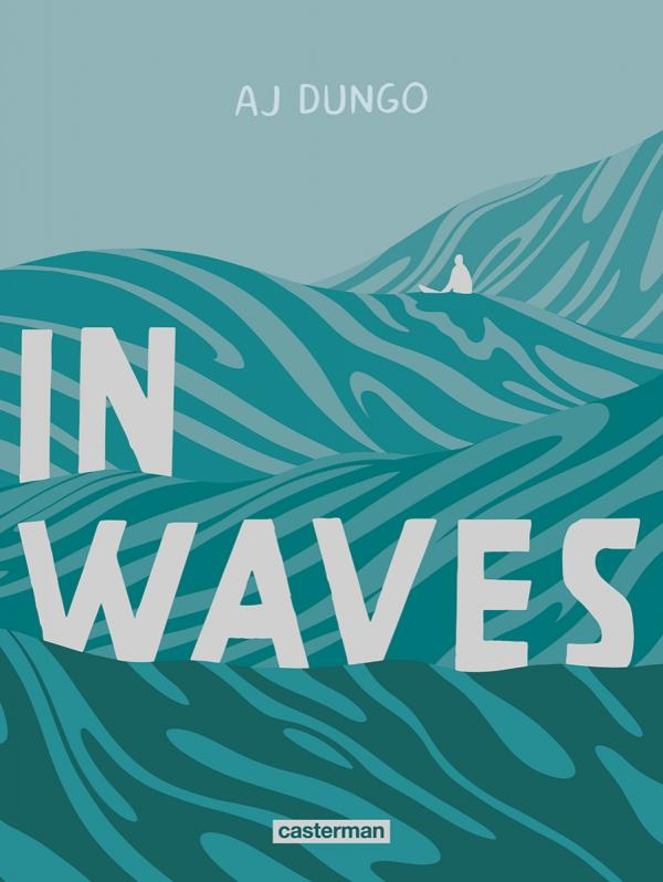 In waves, comics chez Casterman de Dungo