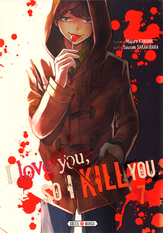 I love you so I kill you T7, manga chez Soleil de Kaname, Sakakibara