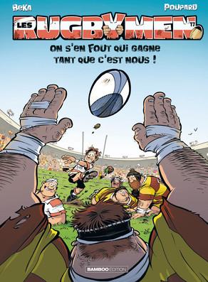 Les rugbymen T17 : On s'en fout qui gagne tant que c'est nous ! (0), bd chez Bamboo de Beka, Poupard, Cosson