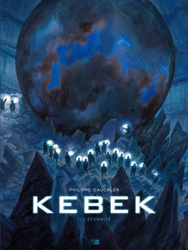 Kebek, bd chez Daniel Maghen de Gauckler