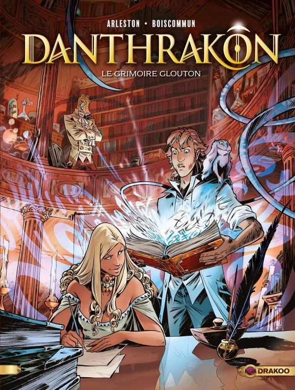 Danthrakôn T1 : Le grimoire glouton (0), bd chez Bamboo de Arleston, Boiscommun, Guth