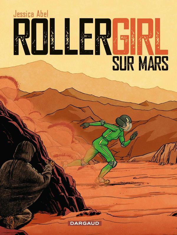 Roller girl sur Mars, bd chez Dargaud de Abel, Walter