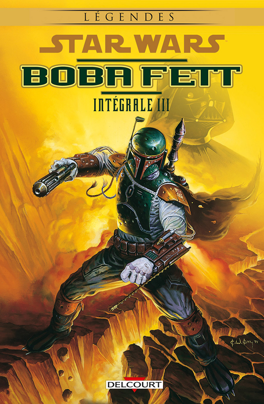 Star Wars - Boba Fett T3, comics chez Delcourt de Wagner, Mangels, Barlow, Marz, Smith, Daxiong, Nadeau, Melo, Gibson, Deodato Jr, McCaig, Porter, McNamee, Atiyeh, Kelly