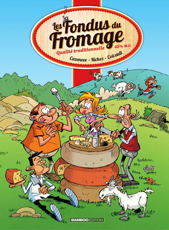 Fondus du fromage, bd chez Bamboo de Richez, Cazenove, Coicault, Amouriq, Mirabelle