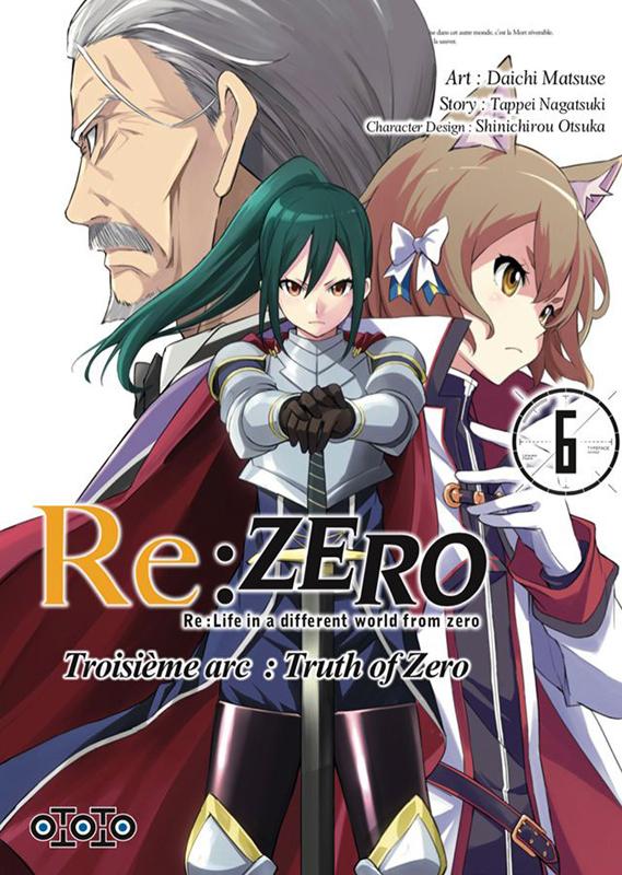 Re:Zero – 3e arc Truth of zero, T6, manga chez Ototo de Nagatsuki, Matsuse
