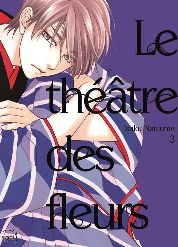 Le théâtre des fleurs T3, manga chez Taïfu comics de Natsume