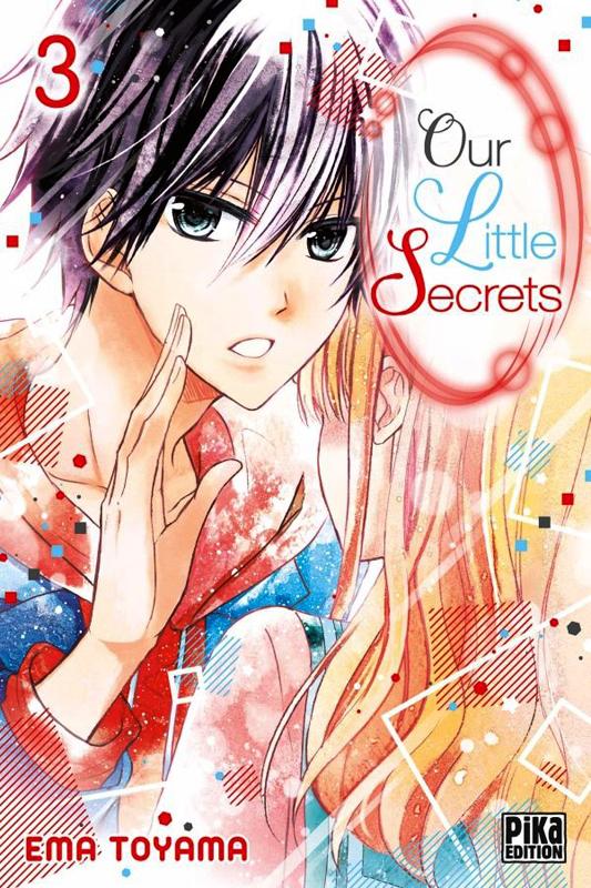 Our little secrets  T3, manga chez Pika de Toyama